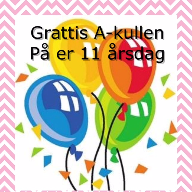 grattis 11 år Grattis A kullen 11 år och C kullen 9år grattis 11 år